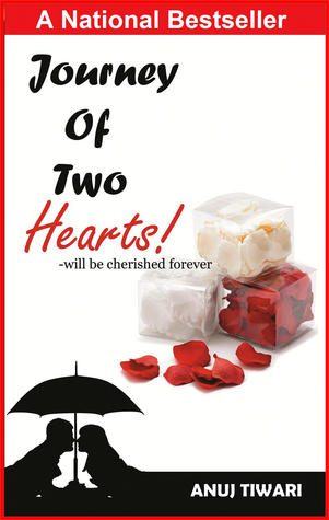 Journey of Two Hearts Will Be Cherished Forever - Anuj Tiwari Image
