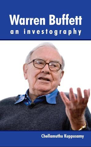 Warren Buffett - an Investography - Chellamuthu Kuppusamy Image