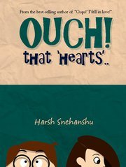 Ouch That Hearts - Harsh Snehanshu Image