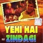 Yehi Hai Zindagi Movie Image