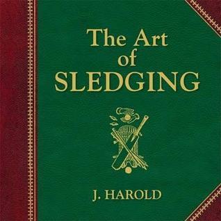 The Art of Sledging - Jessica Harold Image