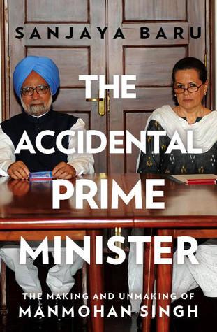 Accidental Prime Minister, The - Sanjaya Baru Image