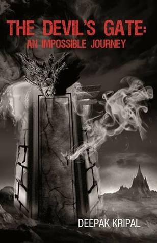 Devils Gate, The : An Impossible Journey - Deepak Kripal Image