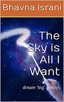 The Sky is all I Want - Bhavna Israni Image