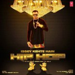 Issey Kehte Hain Hip Hop - Yo Yo Honey Singh Image