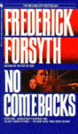 No Comebacks - Frederick Forsyth Image
