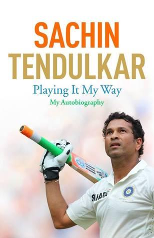 Playing it My Way: My Autobiography - Sachin Tendulkar Image