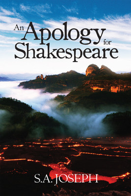 An Apology for Shakespeare - S A Joseph Image