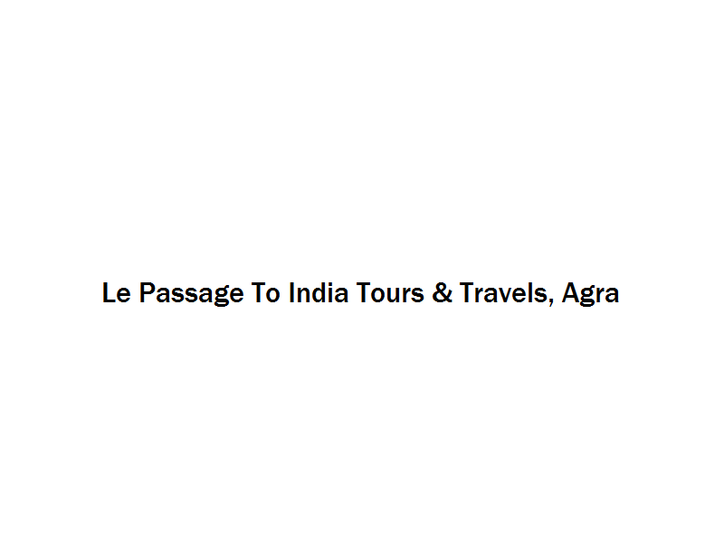 Le Passage To India Tours & Travels - Agra Image