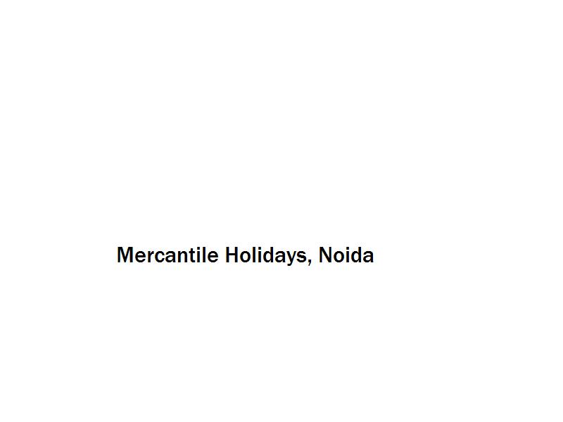 Mercantile Holidays - Noida Image