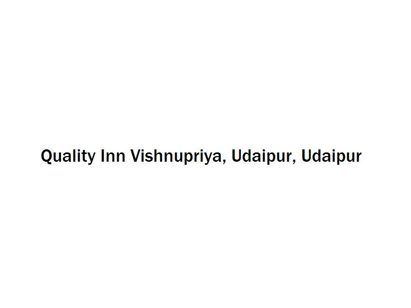 Quality Inn Vishnupriya, Udaipur - Udaipur Image