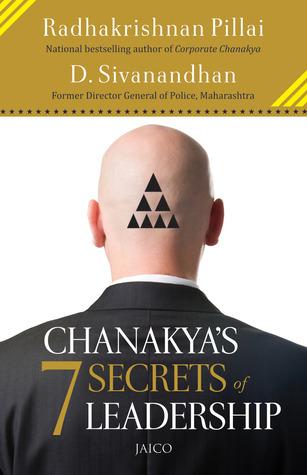 Chanakya's 7 Secrets of Leadership - D. Sivanandhan, Radhakrishnan Pillai Image
