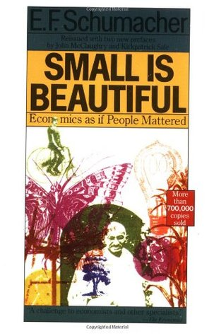 SMALL IS BEAUTIFUL   E. F. SCHUMACHER Reviews, Summary, Story