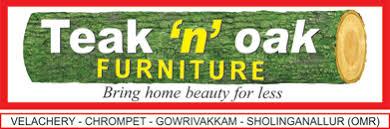 Teak 'n' Oak Furnitures - Chennai Image