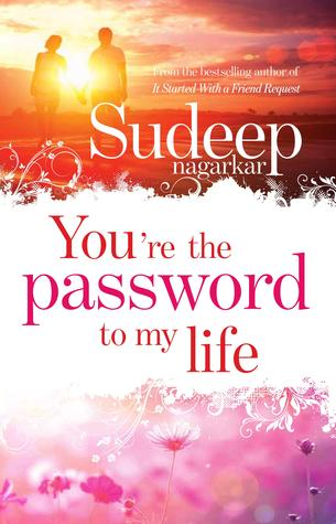 You're the Password to My Life - Sudeep Nagarkar Image