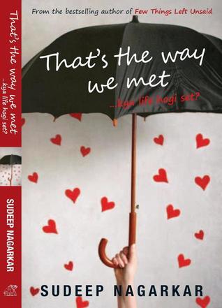That's the way we met - Sudeep Nagarkar Image