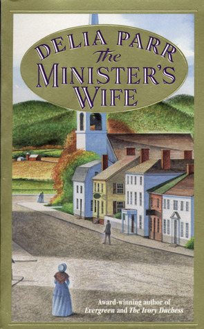 The Minister's Wife - Delia Parr Image