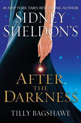 Sidney Sheldon's After The Darkness - Tilly Bagshawe Image