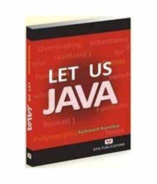 Let Us Java - Yashwant Kanetkar Image