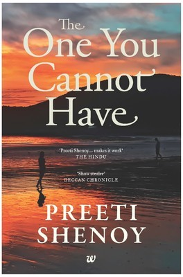The One You Cannot Have - Preeti Shenoy Image