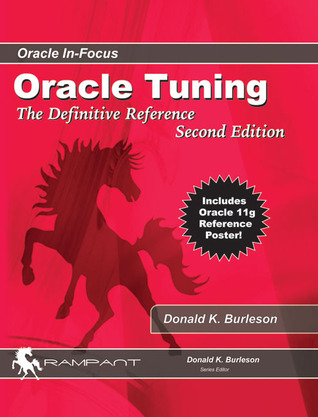 Oracle Tuning: The Definitive Reference - Donald K. Burleson Image