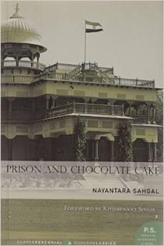 Prison and Chocolate Cake - Nayantara Sehgal Image