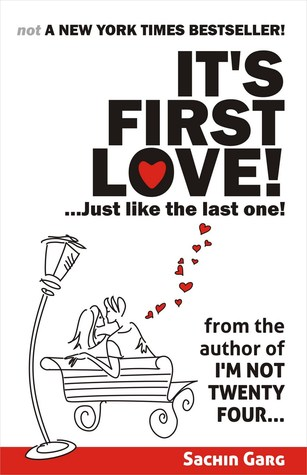 It's First Love!...Just Like The Last One! - Sachin Garg Image