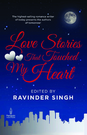 Love Stories That Touched My Heart - Ravinder Singh Image