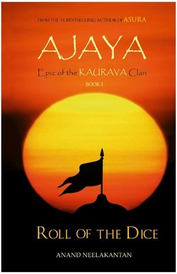 Ajaya : Epic of the Kaurava Clan - Anand Neelakantan Image