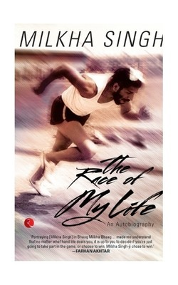 The Race of My Life: An Autobiography - Milkha Singh Image