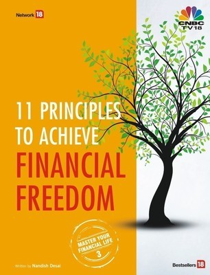 11 Principles to Achieve Financial Freedo: Master Your Financial Life 3 - Nandish Desai Image
