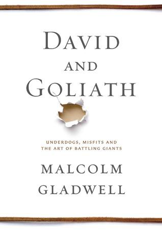 David and Goliath - Malcolm Gladwell Image