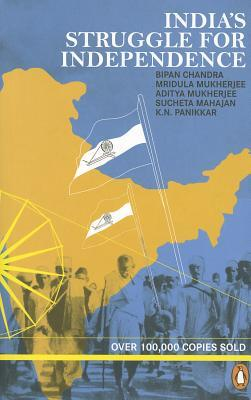 India's Struggle for Independence - Bipan Chandra Image