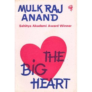 The Big Heart - Mulk Raj Anand Image