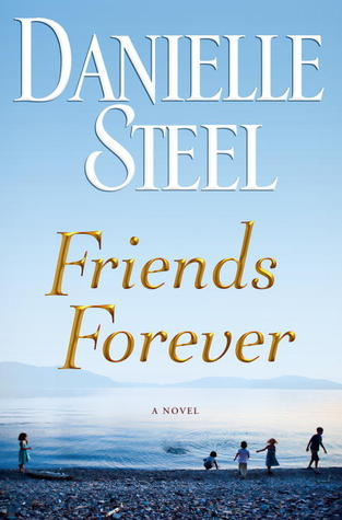 Friends Forever - Danielle Steel Image