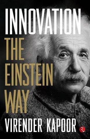 Innovation : The Einstein Way - Virender Kapoor Image