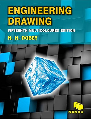 ENGINEERING DRAWING - NH DUBEY Reviews, Summary, Story, Price ...