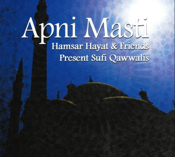 Apni Masti: Sufi Qawwalis by Hamsar Hayat Image