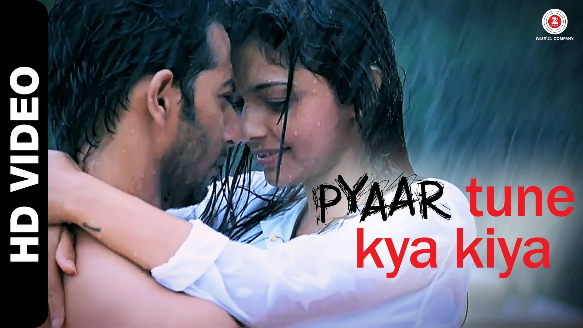 Pyaar Tune Kya Kiya Image