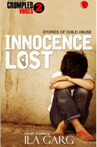 Innocence Lost : Crumpled Voices 2 - Ila Garg Image