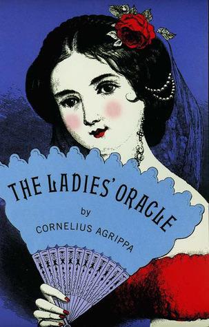 The Ladies' Oracle - Cornelius Agrippa Image