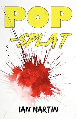 Pop Splat - Ian Martin Image