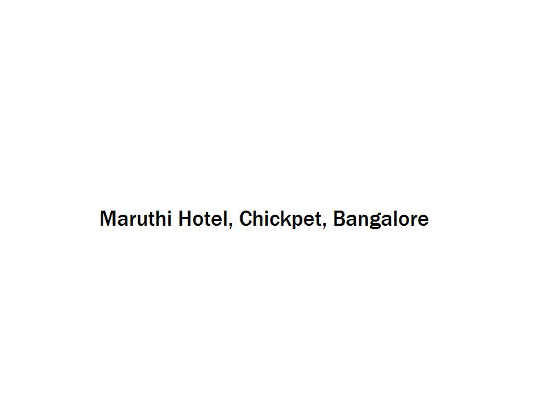 Maruthi Hotel - Chickpet - Bangalore Image