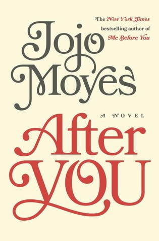 After You : The Long Awaited Sequel to Me Before Y - Jojo Moyes Image