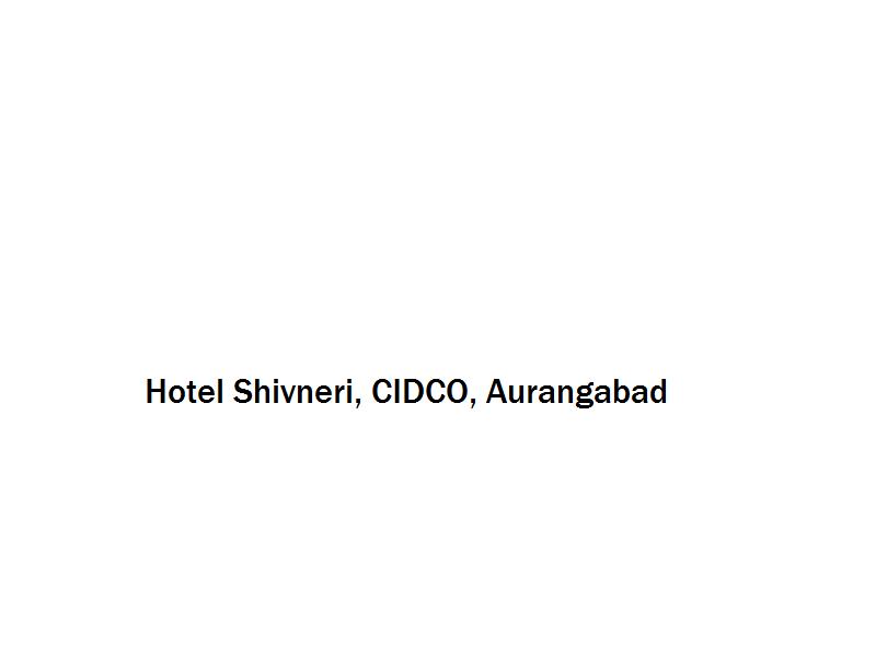 Hotel Shivneri - CIDCO - Aurangabad Image