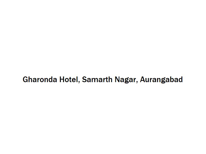 Gharonda Hotel - Samarth Nagar - Aurangabad Image