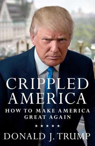 Crippled America - Donald Trump Image