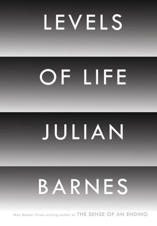 Levels Of Life - Julian Barnes Image