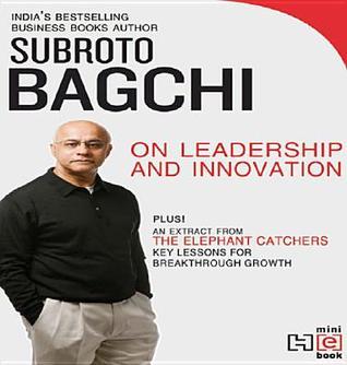 On Leadership And Innovation - Subroto Bagchi Image