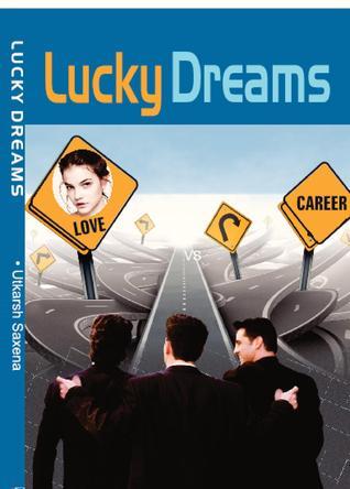 Lucky Dreams - Utkarsh Saxena Image